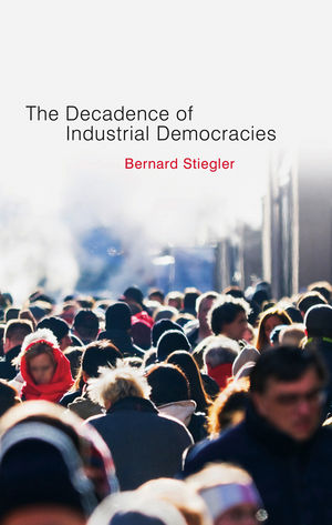 Decadence of Industrial Democracies (074564810X) cover image