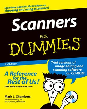 Scanners For Dummies, 2nd Edition (076456790X) cover image