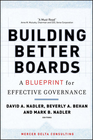 Building better boards a blueprint for effective governance building better boards a blueprint for effective governance malvernweather Gallery