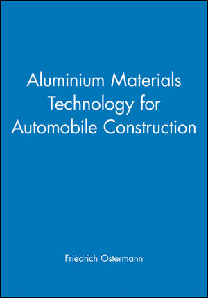 Aluminium Materials Technology for Automobile Construction