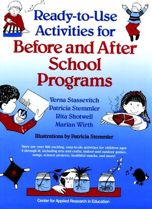 Ready-to-Use Activities for Before and After School Programs (087628120X) cover image