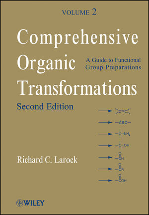 Comprehensive Organic Transformations, A Guide to Functional Group Preparations, Volume 2, 2nd Edition