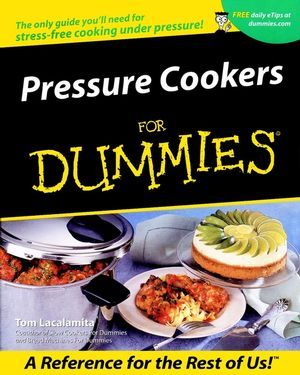 Pressure Cookers For Dummies®