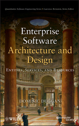Enterprise Software Architecture and Design: Entities, Services, and Resources (111818050X) cover image