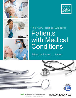 The ADA Practical Guide to Patients with Medical Conditions (111824530X) cover image