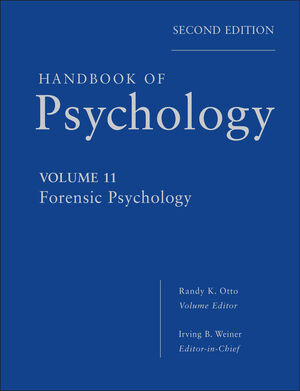 Handbook of Psychology, Volume 11, Forensic Psychology, 2nd Edition (111828190X) cover image