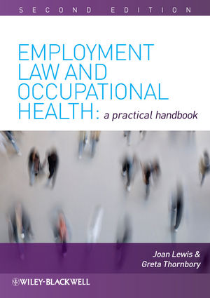 Employment Law and Occupational Health: A Practical Handbook, 2nd Edition