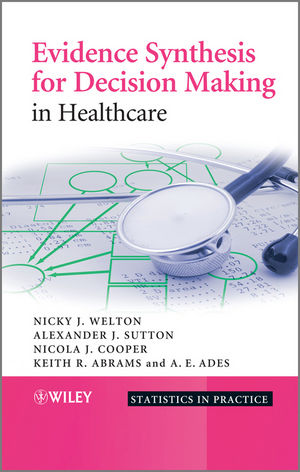 Evidence Synthesis for Decision Making in Healthcare (111830540X) cover image