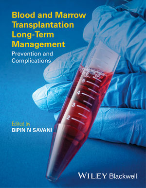 Blood and Marrow Transplantation Long-Term Management: Prevention and Complications