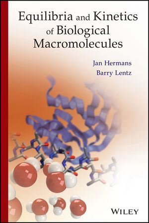 Equilibria and Kinetics of Biological Macromolecules (111847970X) cover image