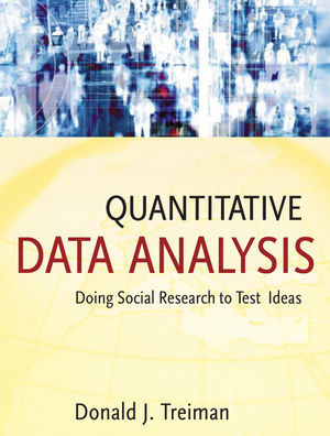 Quantitative Data Analysis: Doing Social Research to Test Ideas (111851260X) cover image