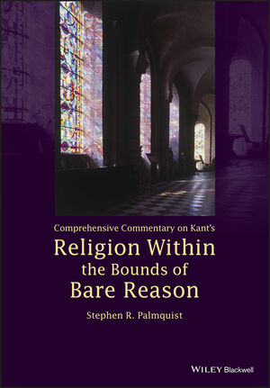 Comprehensive Commentary on Kant's Religion Within the Bounds of Bare Reason