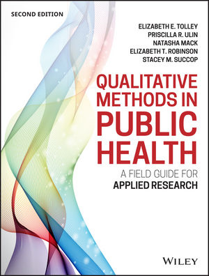Qualitative Methods in Public Health: A Field Guide for Applied Research, 2nd Edition