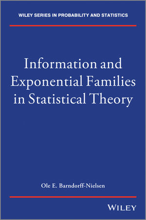 Information and Exponential Families: In Statistical Theory