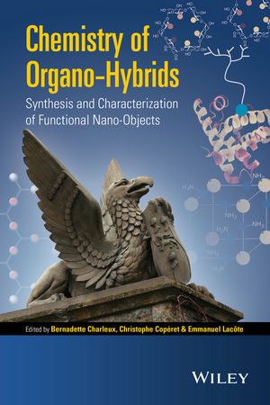 Chemistry of Organo-hybrids: Synthesis and Characterization of Functional Nano-Objects (111887000X) cover image