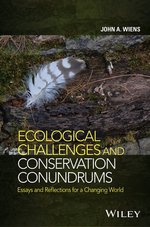 Ecological Challenges and Conservation Conundrums: Essays and Reflections for a Changing World (111889510X) cover image