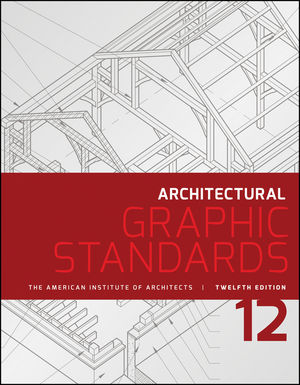 Architectural Graphic Standards, 12th Edition (111890950X) Cover Image