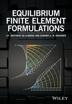 Equilibrium Finite Element Formulations (111892620X) cover image