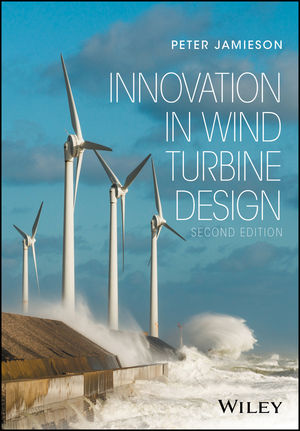 Innovation in Wind Turbine Design, 2nd Edition
