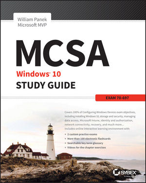 MCSA Microsoft Windows 10 Study Guide: Exam 70-697