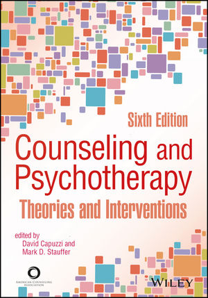 Counseling and Psychotherapy: Theories and Interventions, 6th Edition