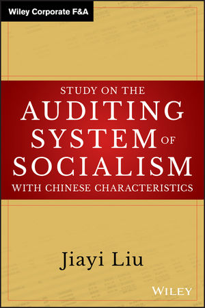 Study on the <span class='search-highlight'>Auditing</span> System of Socialism with Chinese Characteristics