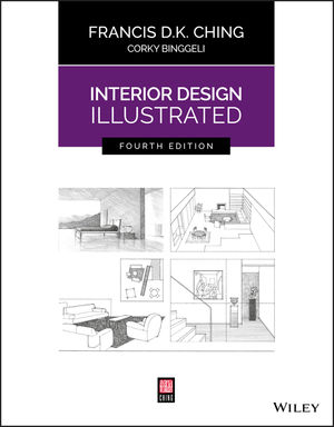 Interior Design Illustrated, 4th Edition