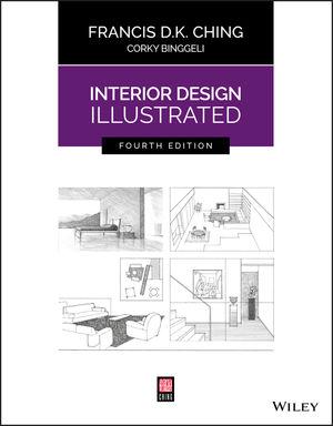 Interior Design Illustrated 4th Edition 111937720X Cover Image