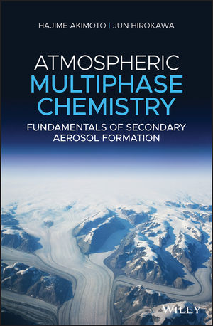 Atmospheric Multiphase Chemistry: Fundamentals of Secondary Aerosol Formation