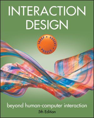 Interaction Design: Beyond Human-Computer Interaction, 5th Edition