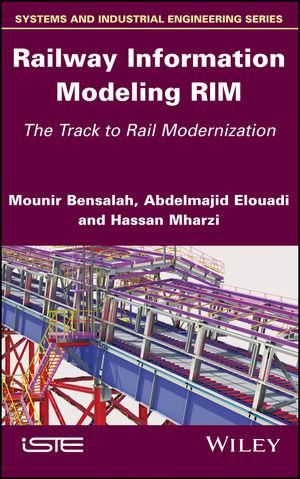 Railway Information Modeling RIM: The Track to Rail Modernization