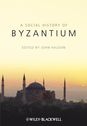 A Social History of Byzantium (140513240X) cover image