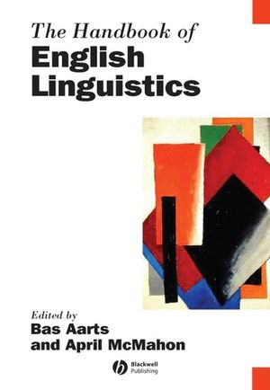 The Handbook of English Linguistics (140517840X) cover image