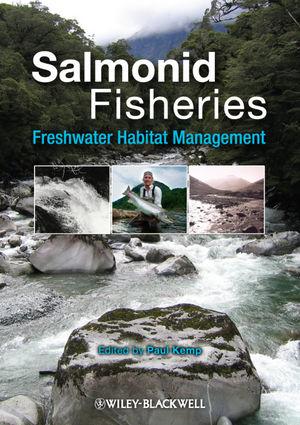 Salmonid Fisheries: Freshwater Habitat Management (144434790X) cover image