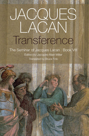 Transference: The Seminar of Jacques Lacan, Book VIII (150952360X) cover image