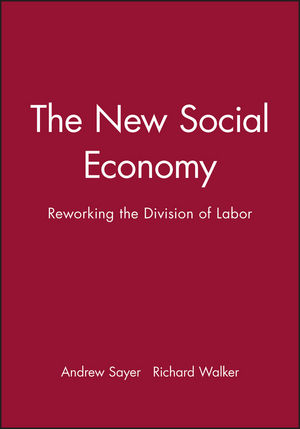 The New Social Economy: Reworking the Division of Labor (155786280X) cover image