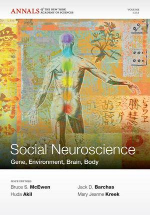 Social Neuroscience: Gene, Environment, Brain, Body, Volume 1231