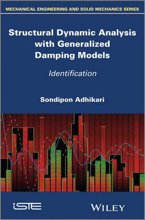 Structural Dynamic Analysis with Generalized Damping Models: Identification (184821670X) cover image