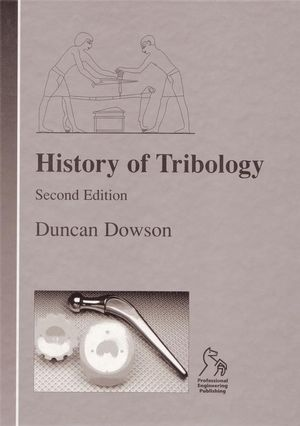 History of Tribology, 2nd Edition
