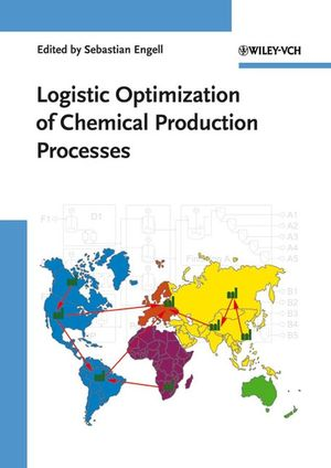 Logistic Optimization of Chemical Production Processes (352730830X) cover image