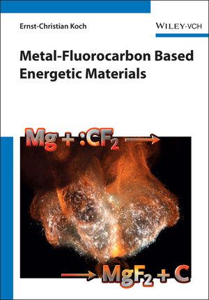 Metal-Fluorocarbon Based Energetic Materials