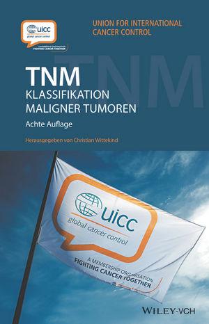 TNM: Klassifikation maligner Tumoren, 8. Auflage