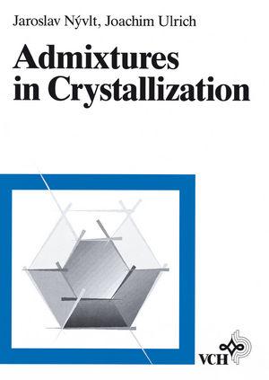 Admixtures in Crystallization
