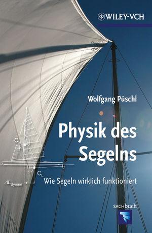 Physik des Segelns: Wie Segeln wirklich funktioniert (352764850X) cover image