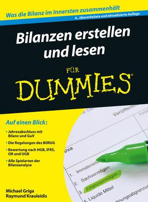 Bilanzen erstellen und lesen für Dummies, 4., überarbeitete und aktualisierte Auflage