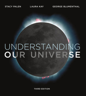 Understanding Our Universe with eBook and Smartworks, reg card for ebk + SW5, 3rd Edition
