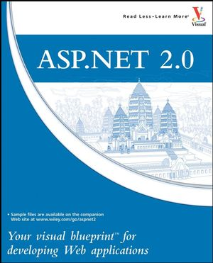 ASP.NET 2.0: Your visual blueprint for developing Web applications (0470010010) cover image