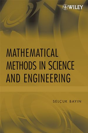 Mathematical Methods in Science and Engineering (0470047410) cover image
