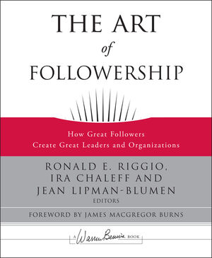 The Art of Followership: How Great Followers Create Great Leaders and Organizations (0470186410) cover image