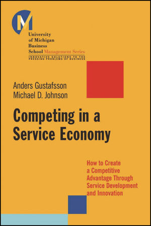 Competing in a Service Economy: How to Create a Competitive Advantage Through Service Development and Innovation  (0470448210) cover image